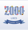 2000 likes thank you number with emoji and heart vector image vector image