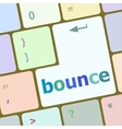 bounce button on computer pc keyboard key vector image vector image