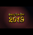 gold 2019 happy new year red background for your vector image