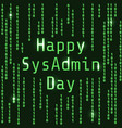 happy sysadmin day vector image vector image
