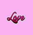 the lettering words love vector image vector image