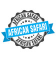 african safari stamp sign seal vector image vector image
