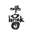 coffee break calligraphy lettering vector image vector image