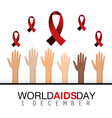 hands up and red ribbon to world aids day vector image
