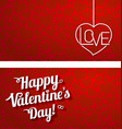 lettering - happy valentines day on red background vector image