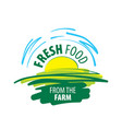 logo fresh food from the farm vector image vector image