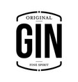 gin fine spirit sign black vector image