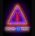 glow warning attention sign world coronavirus vector image