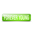 forever young green square 3d realistic isolated vector image vector image