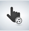an isolated touching hand with a music icon vector image vector image
