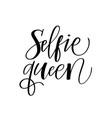 selfie queen fun modern doodle calligraphy design vector image