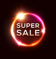 super sale banner electric glow circle neon sign vector image vector image