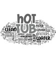 what you need to know about a home hot tub text vector image vector image
