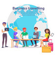 business travelling and globe vector image vector image
