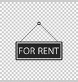 hanging sign with text for rent icon isolated vector image