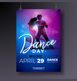 dance day party flyer design with couple dancing vector image