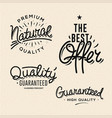 satisfaction guaranteed vintage premium quality vector image