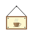 Coffee hang sign board with coffee cup vector image vector image