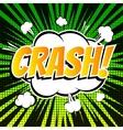 Crash comic book bubble text retro style vector image vector image