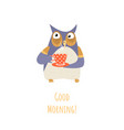 good morning concept with cute cartoon owl vector image