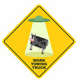 Road sign works breakdown truck UFO picks up a cow vector image vector image