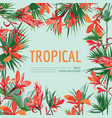 tropical flowers and palm leaves background vector image vector image