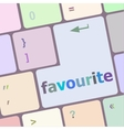 favourite button on computer pc keyboard key vector image vector image