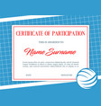 certificate participation in volleyball tournament vector image vector image