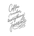 hand lettering quote with sketches for coffee shop vector image vector image