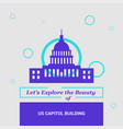 lets explore the beauty of us capitol building vector image