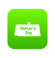 mother day postcard icon digital green vector image