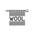 wool emblem with knitted fabric and needle label vector image vector image