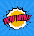 you win sign in pop art style big win promo vector image
