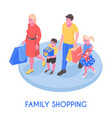 family with purchases isometric composition vector image vector image