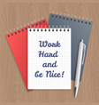 text work hard and be nice vector image vector image
