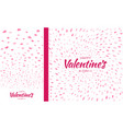 valentines day card set pink heart confetti vector image