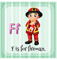 Flashcard letter F is for fireman vector image vector image