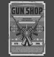 gun shop vintage grunge poster weapon arms vector image vector image
