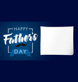 happy fathers day lettering banner dark blue vector image vector image