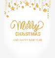 merry christmas hand written lettering golden vector image