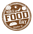 world food day grunge rubber stamp vector image vector image