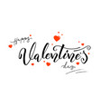 happy valentines day calligraphy in vintage style vector image