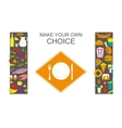 Make your choice vector image vector image