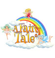 font design for word a fairy tale with three vector image vector image
