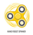 moving hand fidget spinner color yellow toy vector image vector image