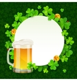 Mug of light beer on green clovers round vector image