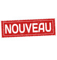 new on french language nouveau grunge rubber vector image vector image