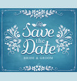 save date wedding invitation vintage card vector image vector image
