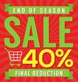 40 Percent End of Season Sale vector image vector image