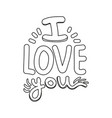 line i love you message romantic style vector image